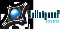 BULLETPROOF NETWORKS